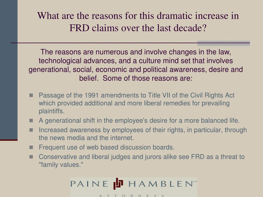 What are the reasons for this dramatic increase in FRD claims over the last decade?