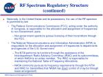 rf spectrum regulatory structure continued