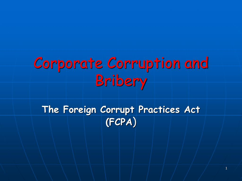 Ppt Corporate Corruption And Bribery Powerpoint