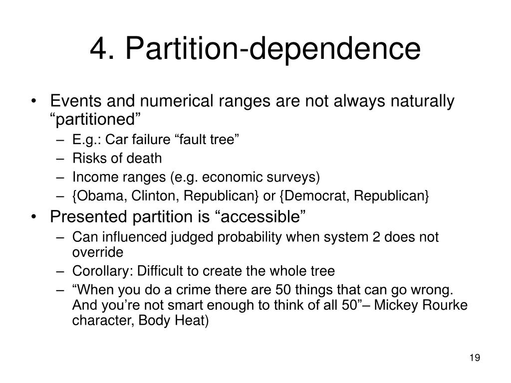 4. Partition-dependence