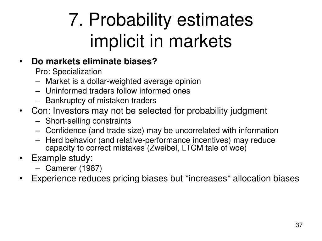 7. Probability estimates
