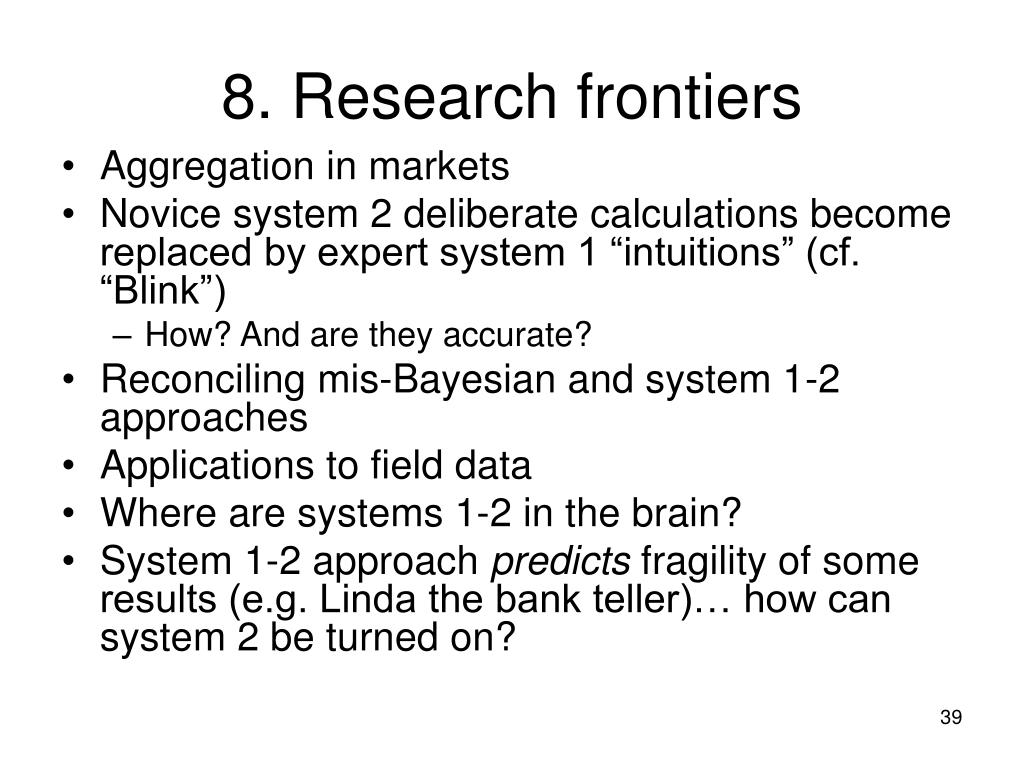 8. Research frontiers
