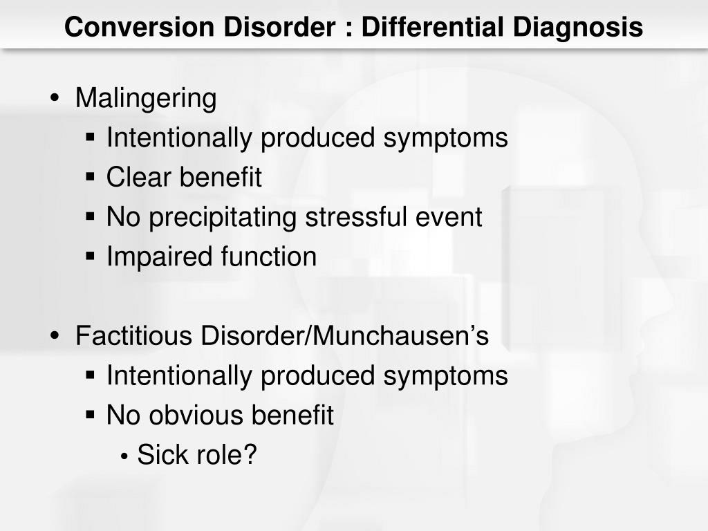 Conversion Disorder : Differential Diagnosis