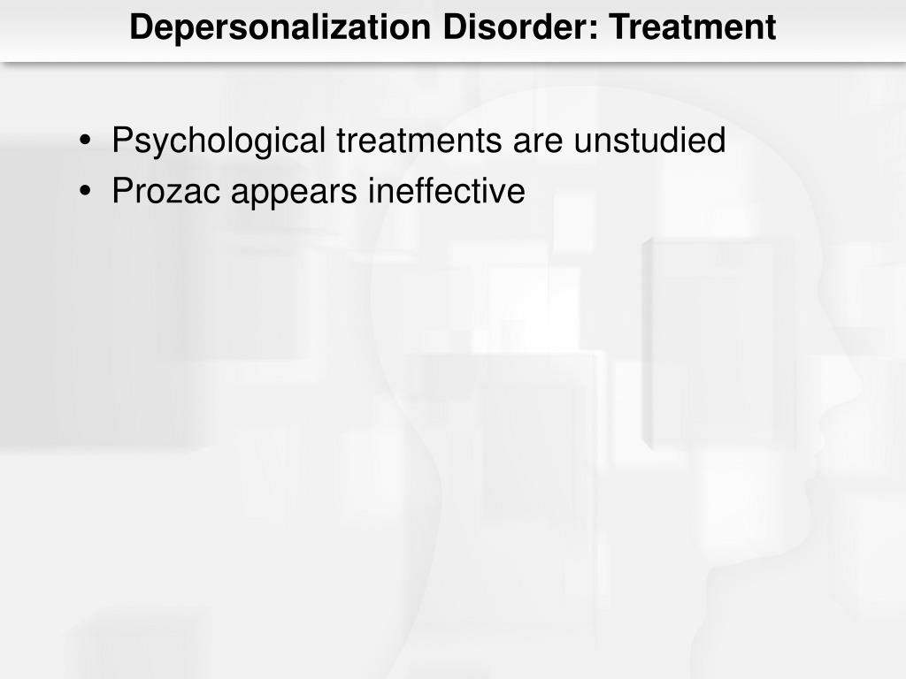 Depersonalization Disorder: Treatment