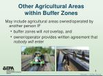 other agricultural areas within buffer zones