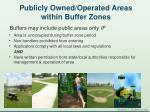 publicly owned operated areas within buffer zones