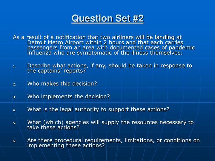 Question Set #2