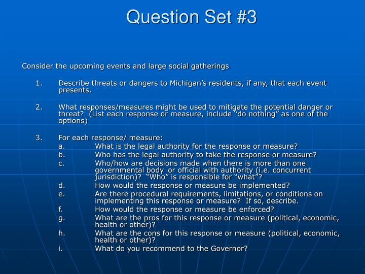 Question Set #3