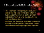 5 dissociation with hydrocarbon fuels