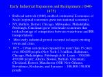 early industrial expansion and realignment 1840 187516