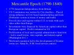 mercantile epoch 1790 1840