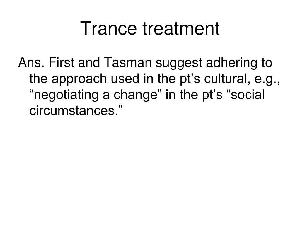 Trance treatment
