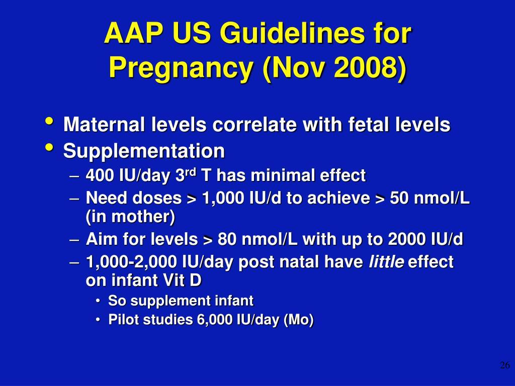AAP US Guidelines for Pregnancy (Nov 2008)