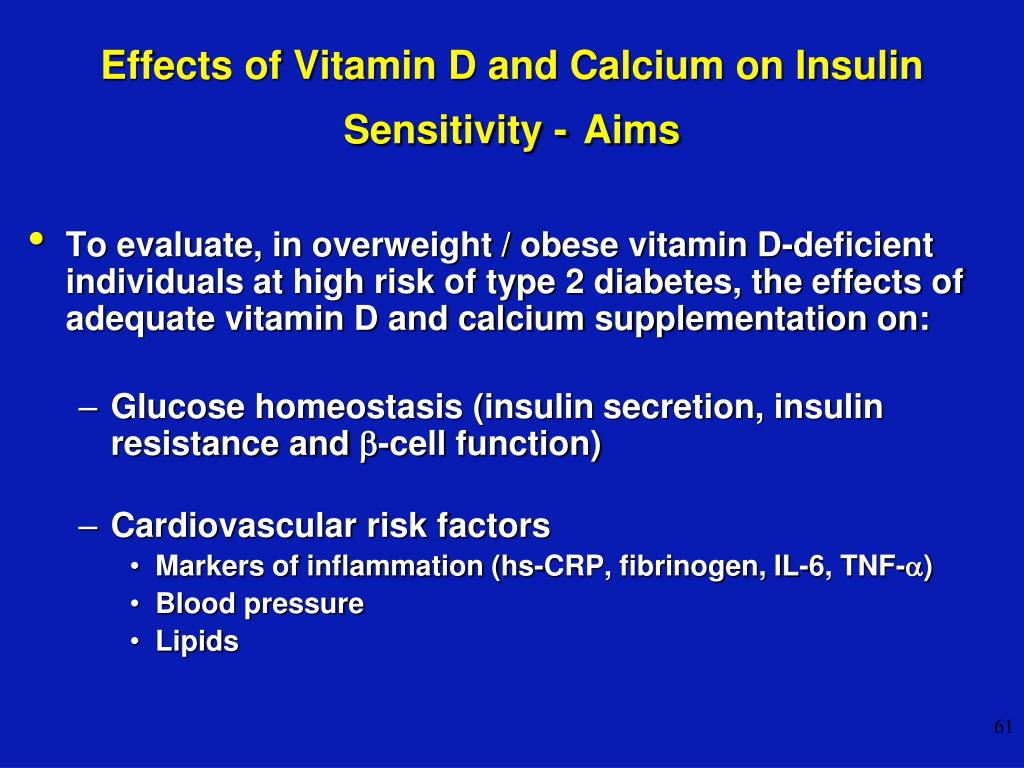 Effects of Vitamin D and Calcium on Insulin Sensitivity -