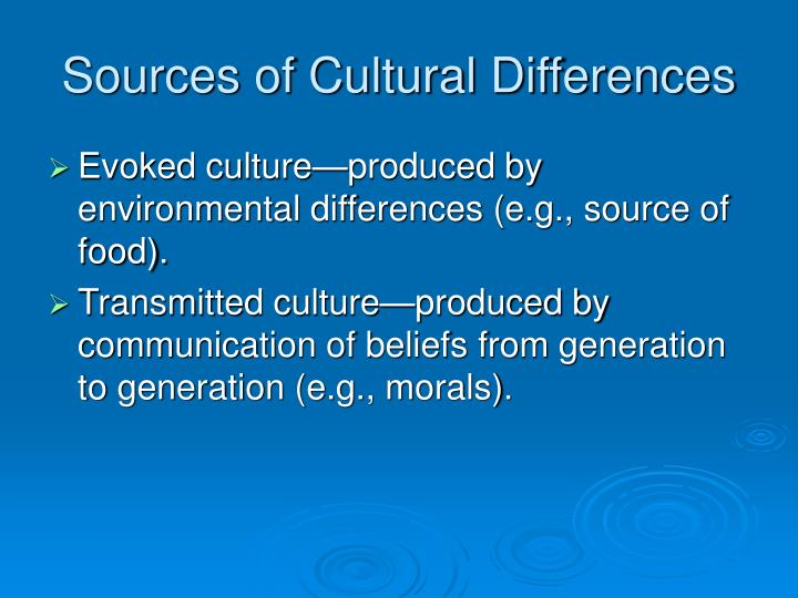 Sources of cultural differences