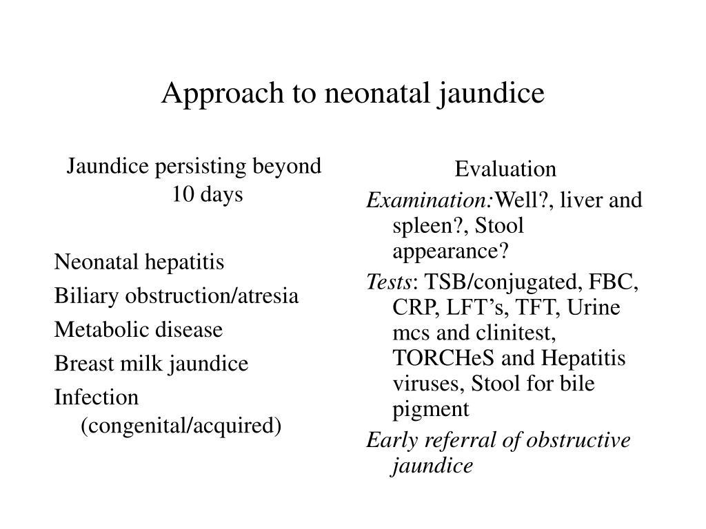 Jaundice persisting beyond 10 days