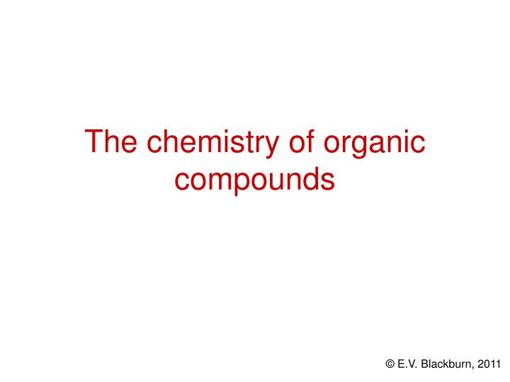 the chemistry of organic compounds n.
