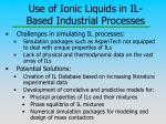 use of ionic liquids in il based industrial processes