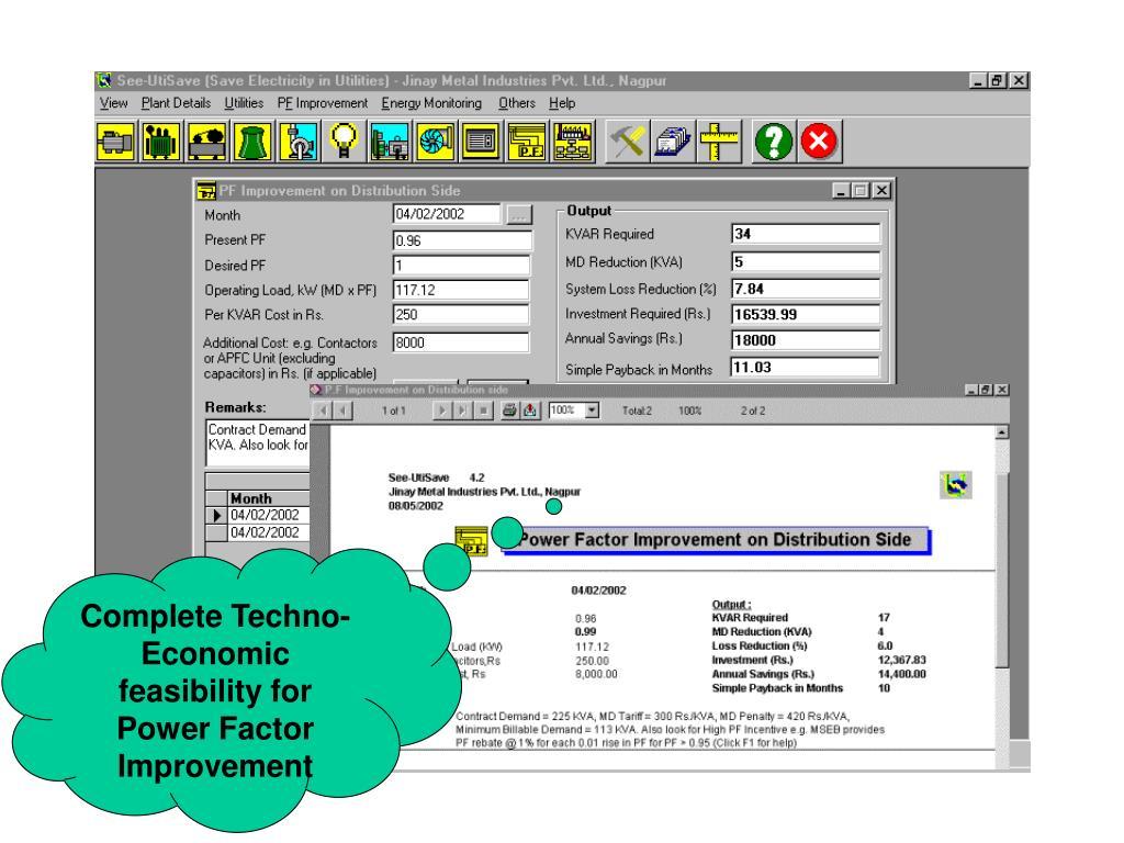 Complete Techno-Economic feasibility for  Power Factor Improvement