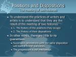 positions and dispositions the meeting of two histories