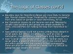the logic of classes cont d