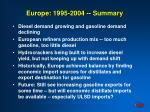 europe 1995 2004 summary