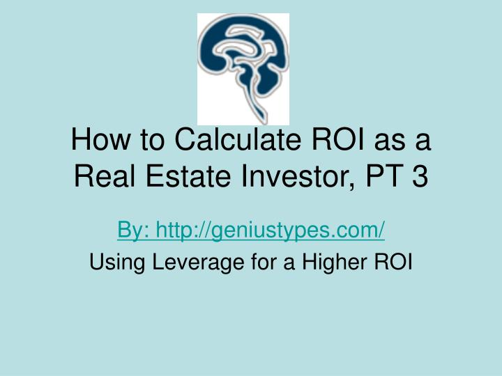 how to calculate roi as a real estate investor pt 3 n.