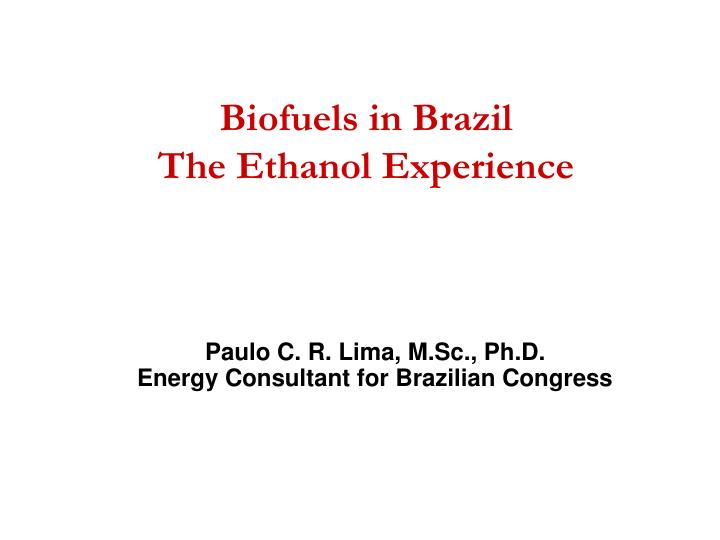 biofuels in brazil the ethanol experience n.