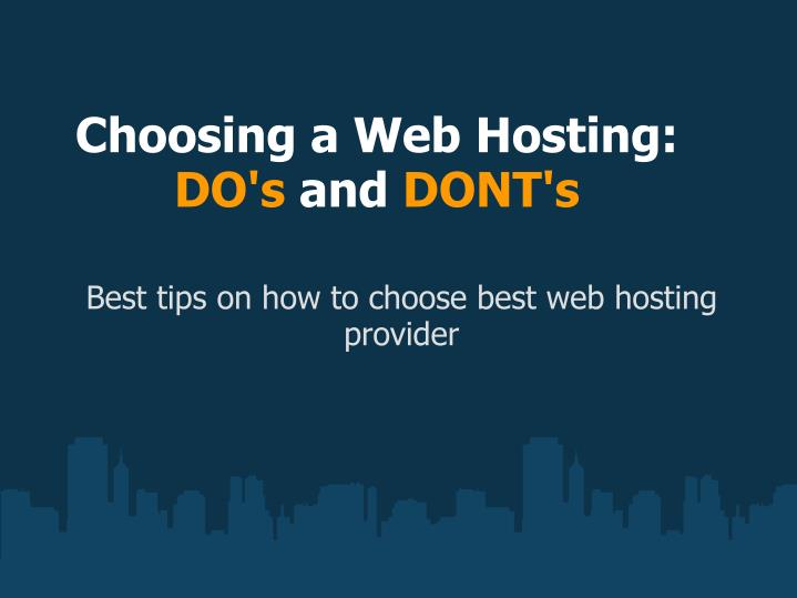choosing a web hosting do s and dont s n.