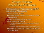 oxygen therapy precautions hazards70