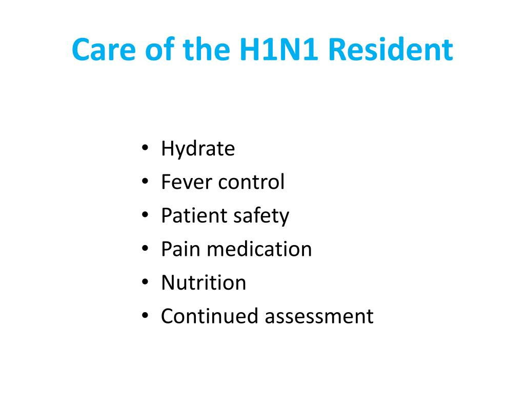 Care of the H1N1 Resident