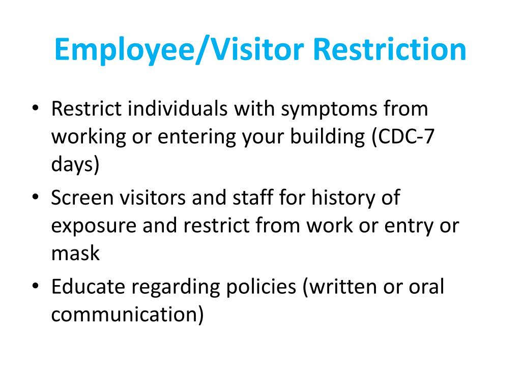 Employee/Visitor Restriction