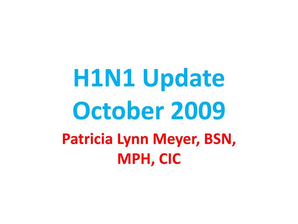 H1N1 Update