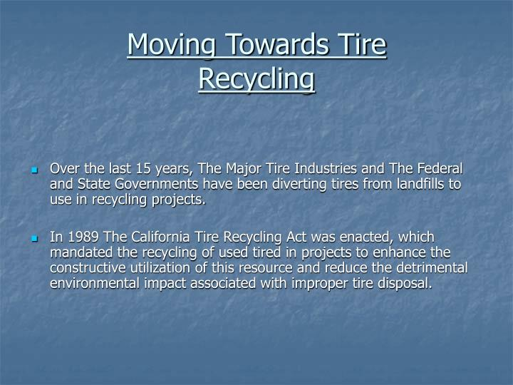 Moving towards tire recycling