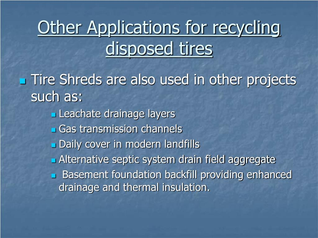Other Applications for recycling disposed tires