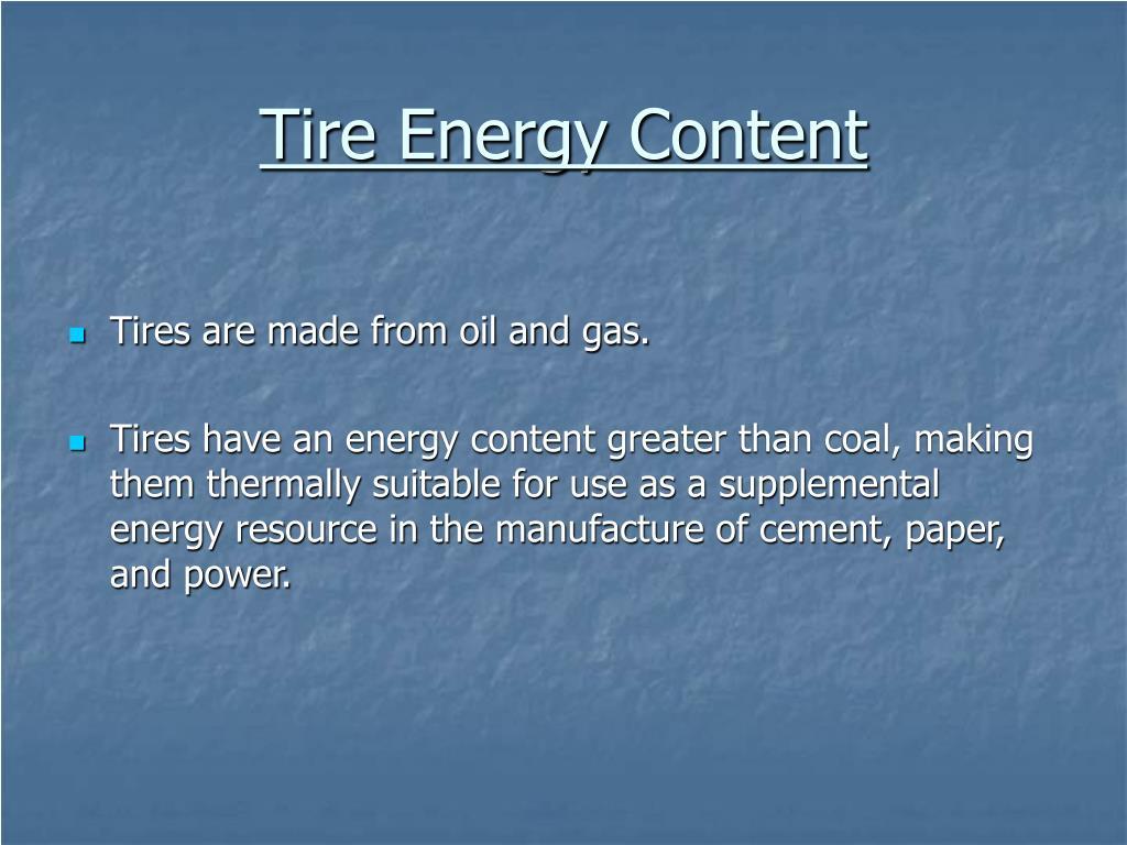 Tire Energy Content