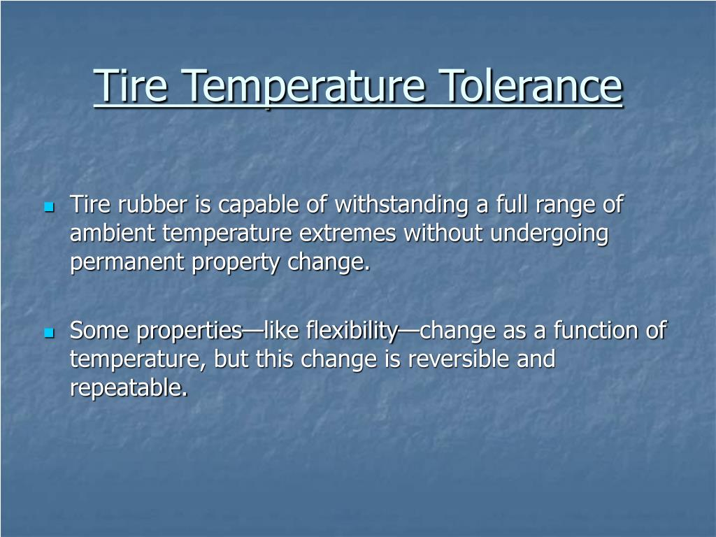 Tire Temperature Tolerance