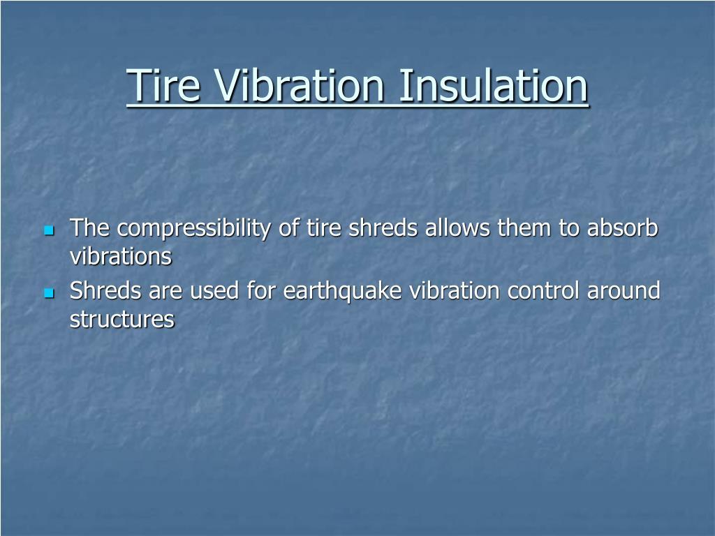 Tire Vibration Insulation