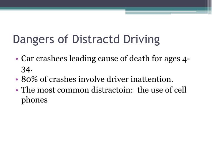 Dangers of distractd driving