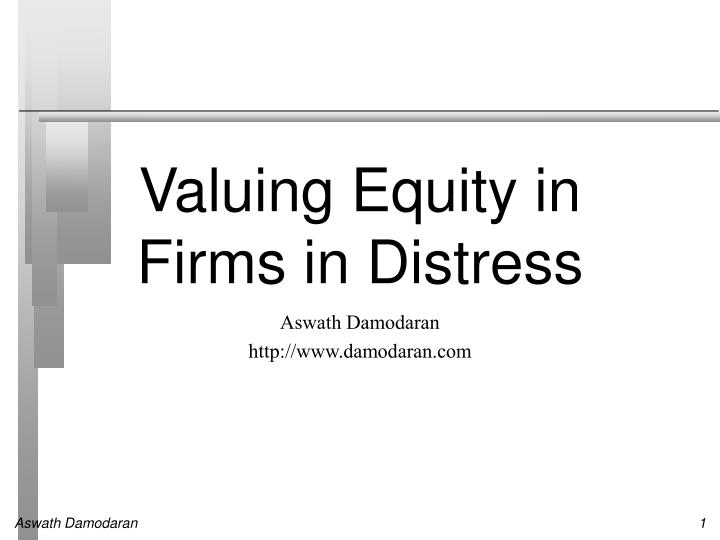 valuing equity in firms in distress n.