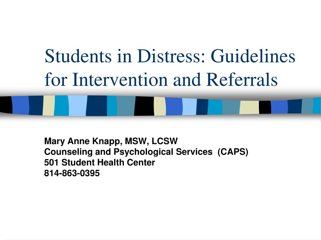 students in distress guidelines for intervention and referrals l.