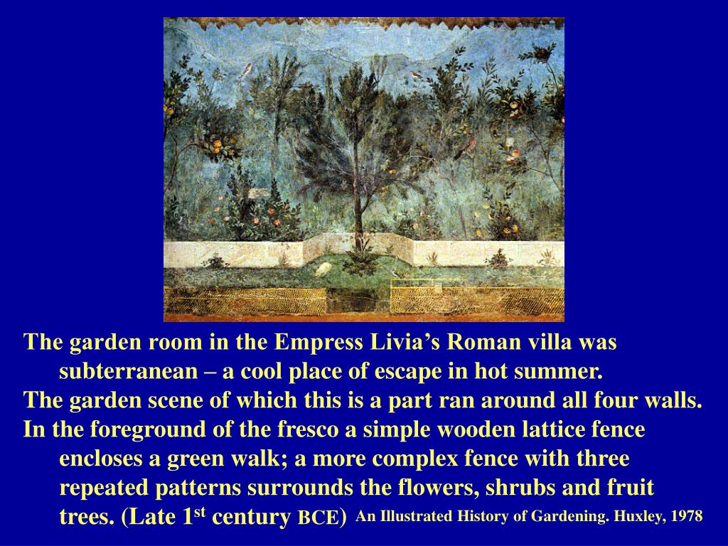 The garden room in the Empress Livia's Roman villa was 	subterranean – a cool place of escape in hot summer.