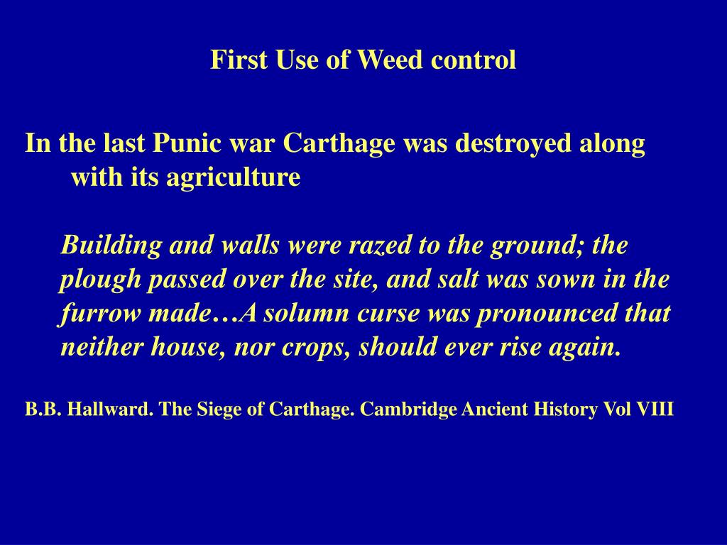 First Use of Weed control