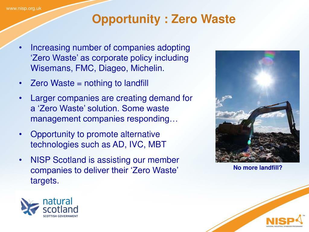 Opportunity : Zero Waste