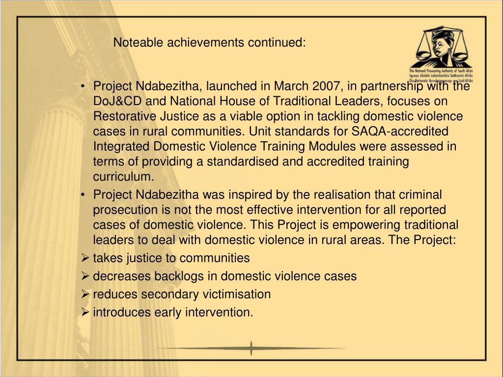 Noteable achievements continued: