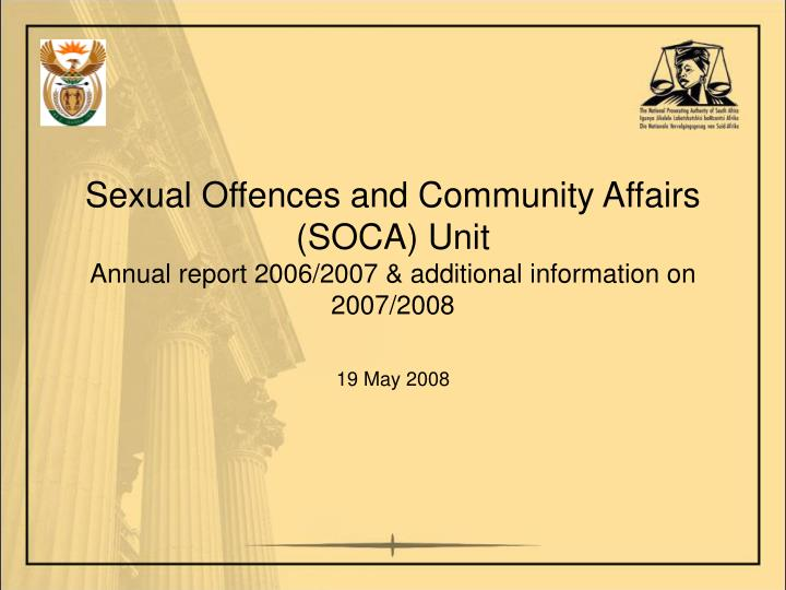 Sexual Offences and Community Affairs (SOCA) Unit