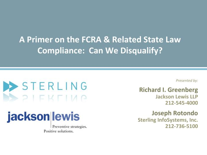 a primer on the fcra related state law compliance can we disqualify n.