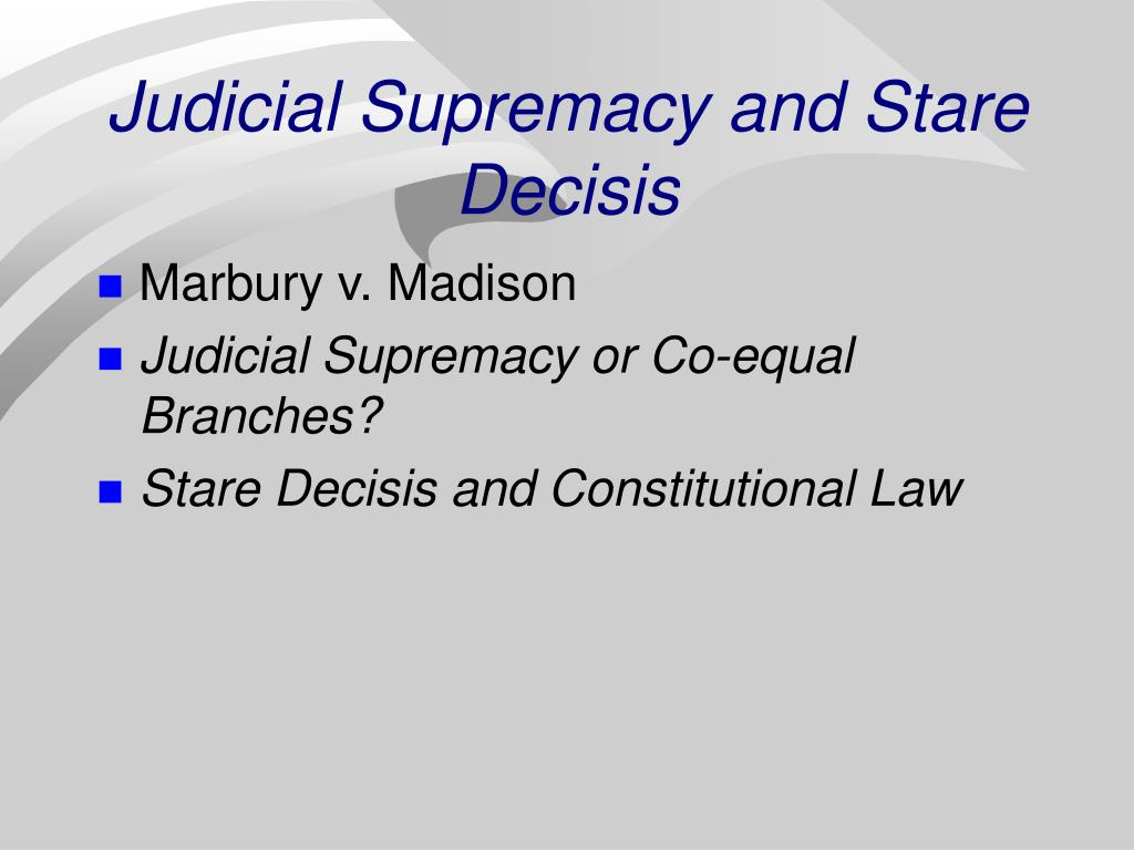 judicial obligation precedent and the common Most nations today follow one of two major legal traditions: common law or on precedent, meaning the judicial decisions body of legal thought common to.