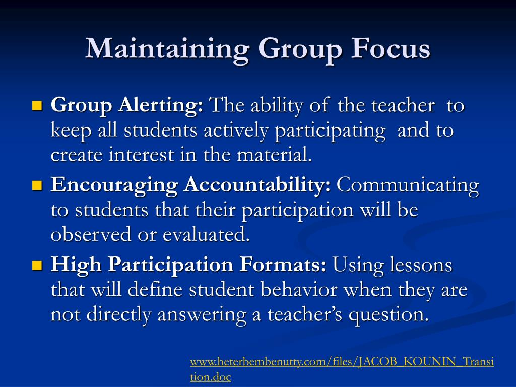Maintaining Group Focus