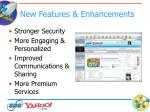 new features enhancements